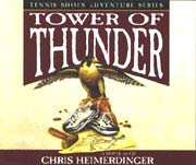 Tennis Shoes Vol 9 Tower Of Thunder (Book on CD) *