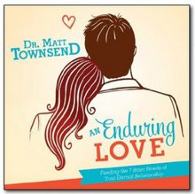 An Enduring Love: Feeding the 7 Basic Needs of Your Eternal Relationship CD *