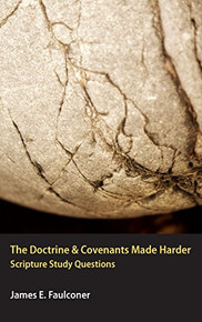 The Doctrine and Covenants Made Harder (Paperback) *
