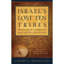 Israel's Lost 10 Tribes: Migrations to Britain and USA - (Paperback) *