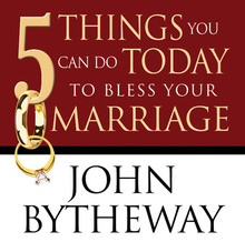 5 Things You Can Do Today to Bless Your Marriage (Talk on CD) *