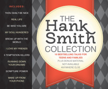The Hank Smith Collection: 10 Bestselling Talks for Teens and Families - Talk CD