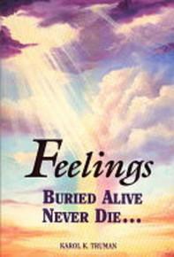 Feelings Buried Alive Never Die (Paperback) *