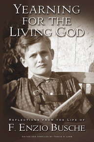 Yearning for the Living God (Hardcover) *