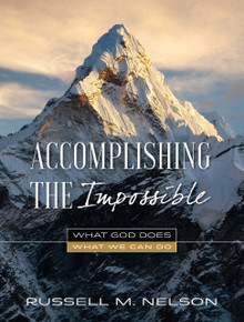 Accomplishing the Impossible: What God Does, What We Can Do (Hardcover) *