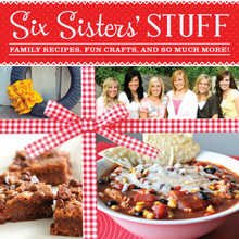 Six Sisters' Stuff: Family Recipes, Fun Crafts, and So Much More! (Paperback) *