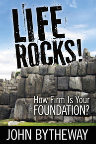 Life Rocks! How Firm Is Your Foundation? (Paperback)