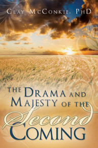 The Drama and Majesty of the Second Coming (Paperback) *