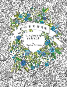 Reverie: A Coloring Retreat  (Paperback) *