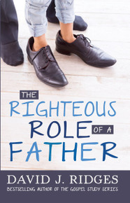 The Righteous Role of a Father (Booklet) *