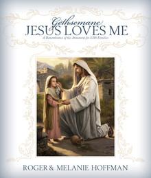 Gethsemane, Jesus Loves Me - (Paperback) *