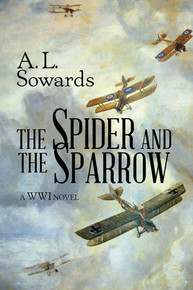 The Spider and the Sparrow A WWI Novel (Paperback) *