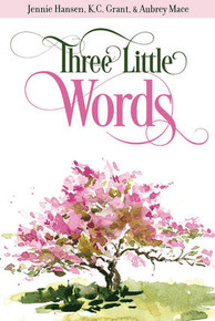 Three Little Words (Paperback) *