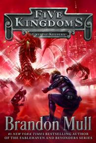 Five Kingdoms Vol 3:  Crystal Keepers (Paperback) *
