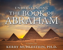 Understanding the Book of Abraham (Book on CD) *