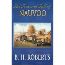The Rise and Fall of Nauvoo (Paperback) *