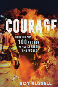 Courage: Stories of 100 People Who Changed the World  (Paperback) *