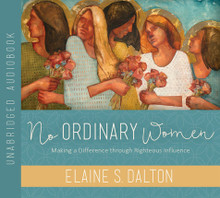No Ordinary Women Making a Difference through Righteous Influence (Book on CD) *