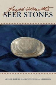 Joseph Smith's Seer Stones (Hardcover) *