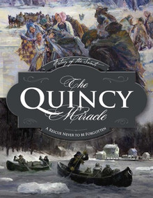 History of the Saints: The Quincy Miracle (Hardcover)  *