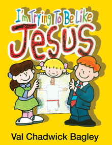 I'm Trying to Be Like Jesus (Boardbook) *