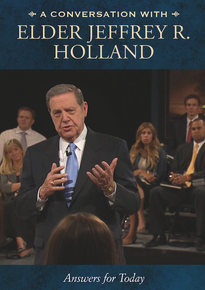 A Conversation with Elder Jeffrey R. Holland Meaningful Answers for Today (DVD) *