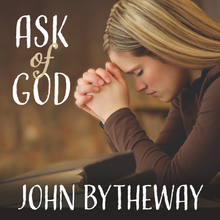 Ask of God (Talk on CD) *