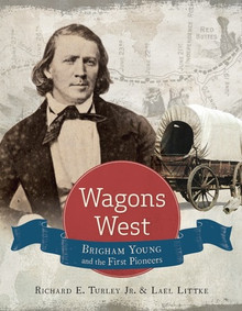 Wagons West Brigham Young and the First Pioneers (Hardcover) *