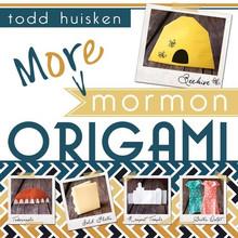 More Mormon Origami (Paperback)