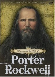 Stories from the Life of Porter Rockwell DVD *