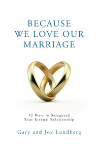 Because We Love Our Marriage: 12 Ways to Safeguard Your Eternal Relationship (Book on CD)