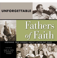 Unforgettable Fathers of Faith (Book on CD)
