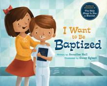 I Want to Be Baptized (Hardcover) *