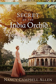 A Proper Romance:  The Secret of the India Orchid ( Paperback) *