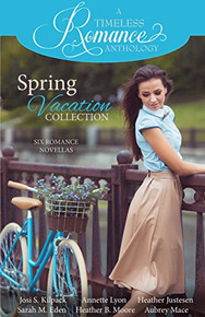 A Timeless Romance Anthology:  Spring Vacation Collection (Paperback)*