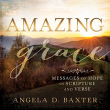 Amazing Grace: Messages of Hope in Scripture and Verse (Hardcover) *