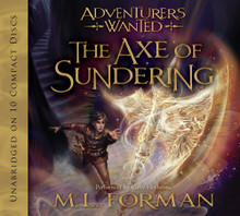 Adventurers Wanted, Book 5: The Axe of Sundering (Book on Cd) *