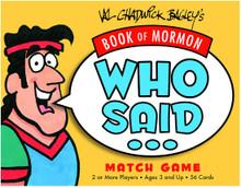 Book of Mormon Who Said? (Game) *