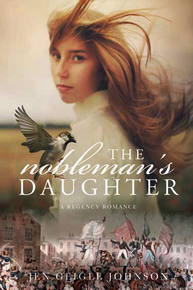 A Regency Romance: The Nobleman's Daughter (Paperback) *