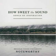 How Sweet The Sound - Songs of Inspiration (Music CD) *