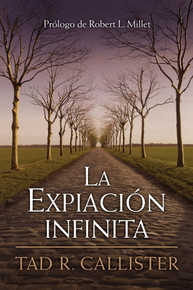 La Expiación Infinita--The Infinite Atonement (Spanish) (Paperback) * All Time Best Seller