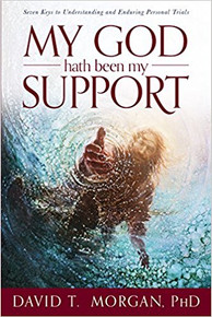 My God Hath Been My Support: Seven Keys to Understanding and Enduring Personal Trials (Book On Cd) *