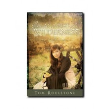 One Against the Wilderness (Paperback) *