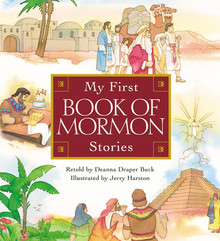 My First Book of Mormon Stories (Board Book) *