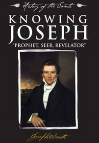 History of The Saints:  Knowing Joseph (DVD) *