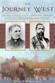 The Journey West The Pioneer Journals of Horace K. Whitney with Insights from Helen Mar Kimball Whit (Hardcover)*