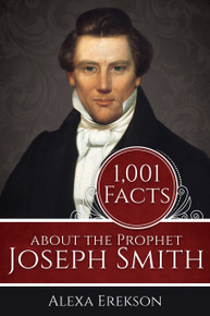 1,001 Facts about the Prophet Joseph Smith (Paperback) *