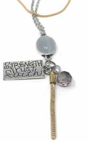 Strength, Trust, Faith Necklace*