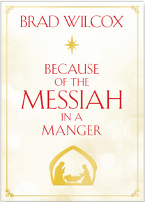 Because of the Messiah in a Manger (Paperback)*