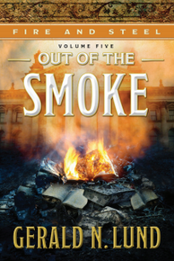 Fire and Steel Vol 5: Out of the Smoke (Book onCD)*